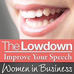 The Lowdown: Improve Your Speech - Women in Business