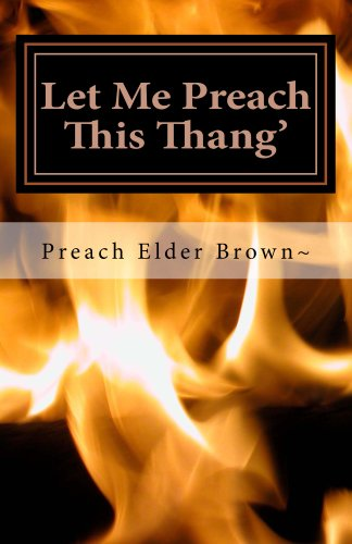 Let Me Preach This Thang (The Broken Image Book 1)