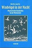 img - for Windv gel in der Nacht. Phantastische Geschichten von der Wattenk ste 2. book / textbook / text book