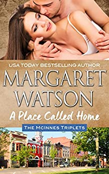 A Place Called Home (The McInnes Triplets Book 1) by [Watson, Margaret]