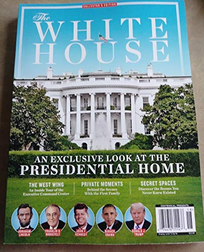 THE WHITE HOUSE COLLECTOR'S EDITION MAGAZINE ()
