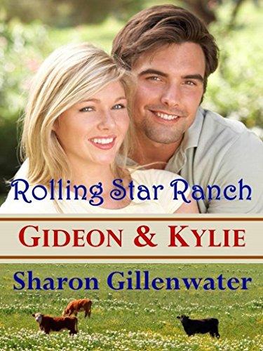 (Gideon & Kylie (Buckley, Texas: Rolling Star Ranch Series Book 1))