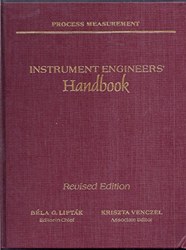 Instrument Engineers Handbook - Instrument Engineers' Handbook: Process Measurement