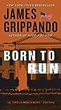 download ebook born to run (jack swyteck novel) by james grippando (2012-04-24) pdf epub