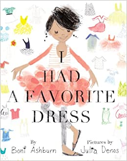 I Had a Favorite Dress: Boni Ashburn, Julia Denos ...