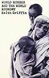 World Hunger and the World Economy 9780841911291