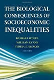 img - for Biological Consequences of Socioeconomic Inequalities, The book / textbook / text book