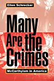 Many Are the Crimes: McCarthyism in America (Princeton Paperbacks)