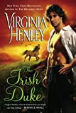 The Irish Duke, Virginia Henley, 0451229207