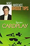 img - for Tips on Cardplay - Mike Lawrence Bridge Tips book / textbook / text book