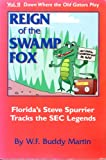 Down Where the Old Gators Play Vol. II : Reign of the Swamp Fox, Martin, Buddy, 0787227595