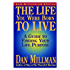 THE LIFE YOU WERE BORN TO LIVE: A Guide to Finding Your Life Path