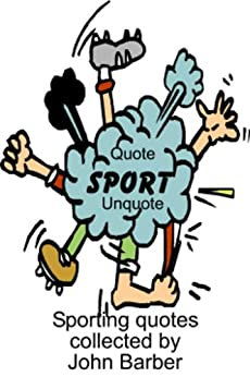 Quote Sport Unquote by [Barber, John]