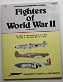 Fighters of World War II, Aerodata International, 0897471091