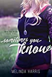 Sometimes You Know (The Fangirl Series Book 2)