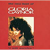 I Will Survive: the Very Best of Gloria Gaynor
