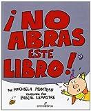 No Abras Este Libro!, Michaela Muntean, 8496517152