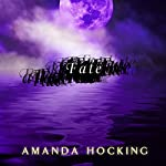 Fate: My Blood Approves, Book 2 | Amanda Hocking