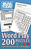 img - for USA TODAY Word Play: 200 Puzzles from The Nation's No. 1 Newspaper (USA Today Puzzles) book / textbook / text book