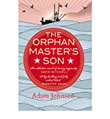 [ THE ORPHAN MASTER'S SON BY JOHNSON, ADAM](AUTHOR)HARDBACK