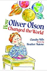How Oliver Olson Changed the World Kindle Edition