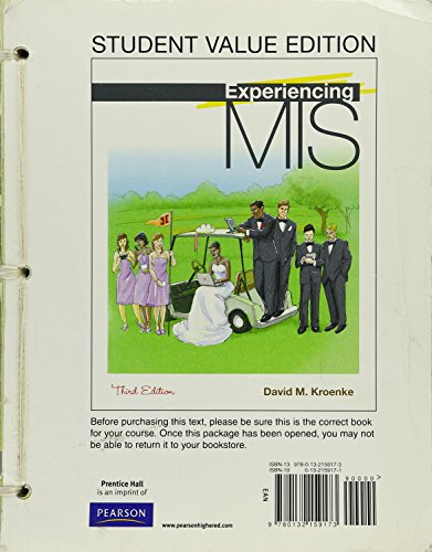 Experiencing MIS, Student Value Edition (3rd Edition)
