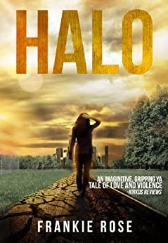 Halo (Blood & Fire Book 1) by [Rose, Frankie]