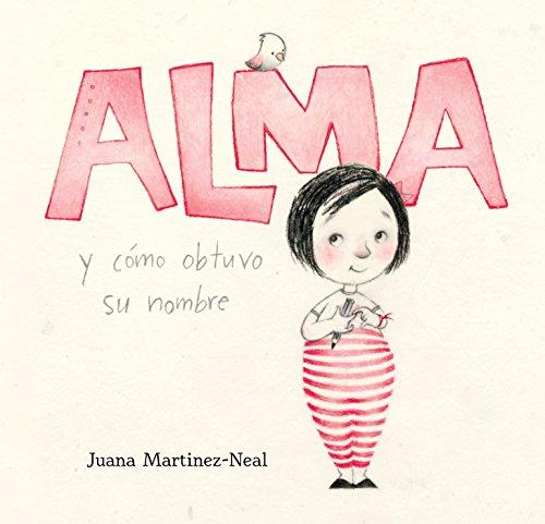 Alma y cómo obtuvo su nombre (Spanish Edition)