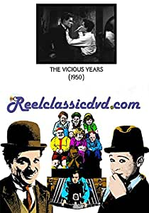 The Vicious Years (1950)