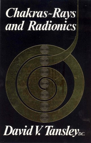 Chakras: Rays and Radionics