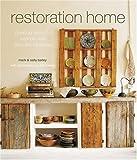 Restoration Home, Mark and Sally Bailey, 1845974522