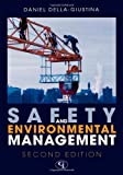 Safety and Environmental Management, Daniel Della-Giustina, 0865871760