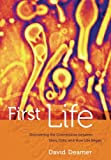 img - for First Life: Discovering the Connections between Stars, Cells, and How Life Began book / textbook / text book
