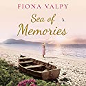 Sea of Memories Audiobook by Fiona Valpy Narrated by Heather Wilds