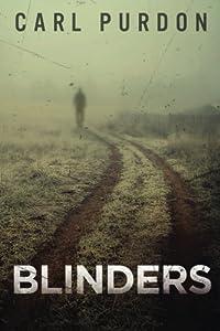 Blinders by Carl Purdon (2014-03-22)