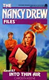 img - for Into Thin Air (The Nancy Drew Files, No 57) book / textbook / text book