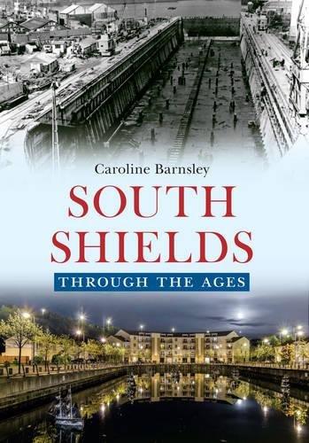 South Shields Through the (South Shields)