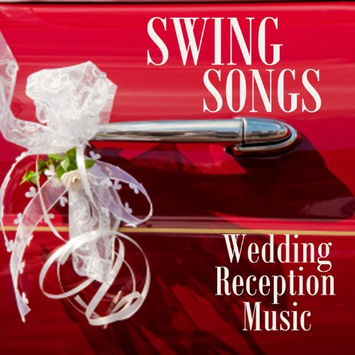 Swing Songs For Wedding Receptions