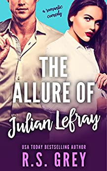 The Allure of Julian Lefray by [Grey, R.S.]