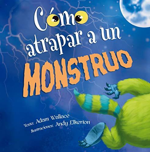 Los Monstruos Halloween (Cómo atrapar a un monstruo (Spanish)