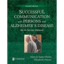 Successful Communication With Persons With Alzheimer's Disease