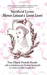 Sacrificial Lovers Manon Lescaut and Leone Leoni (Chatterley Classics Collection)
