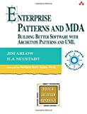 Enterprise Patterns and MDA: Building Better Software with Archetype Patterns and UML (Object Technology Series)