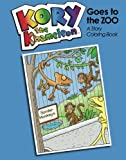 img - for Kory the Khameleon Goes to the Zoo: A Story Coloring Book book / textbook / text book