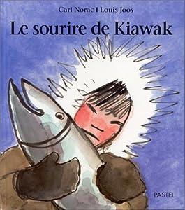 vignette de 'Le sourire de Kiawak (Carl Norac)'