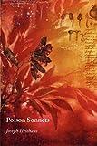 Poison Sonnets, Joseph Heithaus, 1936370603
