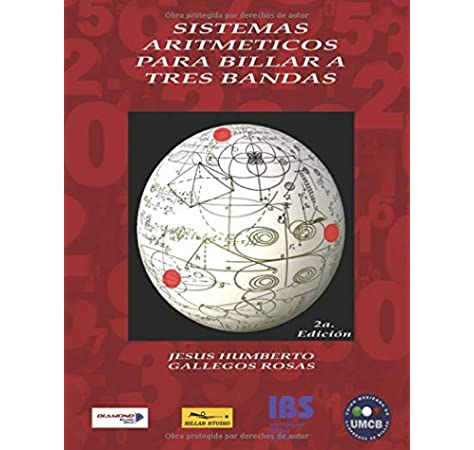SISTEMAS ARITMETICOS PARA BILLAR A TRES BANDAS: 2a Edicion: Amazon ...