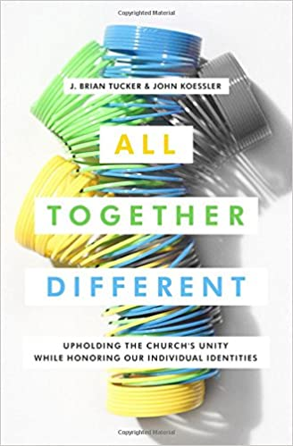 All Together Different: Upholding the Church's Unity While