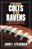 img - for From Colts to Ravens : A Behind-The-Scenes Look at Baltimore Professional Football book / textbook / text book