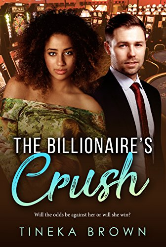 The Billionaire's Crush (BWWM Romance Book 1)